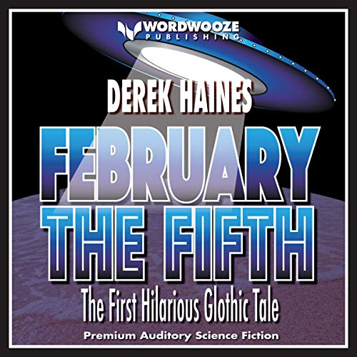 February the Fifth: The First Hilarious Glothic Tale audiobook cover art