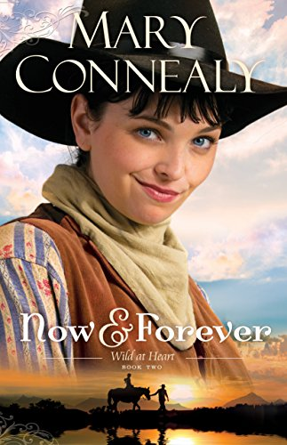 Now and Forever (Wild at Heart Book #2) (English Edition)