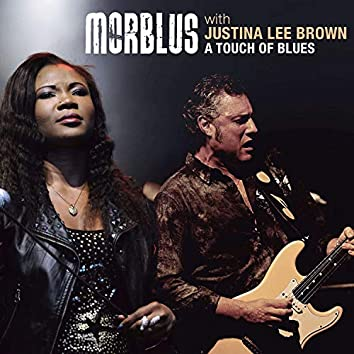 A Touch Of Blues (feat. Justina Lee Brown)
