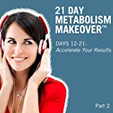 Day 18: How to Supercharge Your Metabolism & Burn More Fat All Day Long