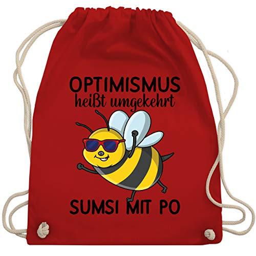 Shirtracer Sprüche - Optimismus heißt umgekehrt Sumsi mit Po - schwarz - Unisize - Rot - Optimismus heißt umgekehrt Sumsi mit Po - WM110 - Turnbeutel und Stoffbeutel aus Baumwolle