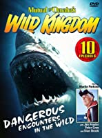 Mutual of Omahas: Wild Kingdom Dangerous Encounter [DVD]