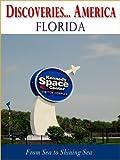 Discoveries...America Florida