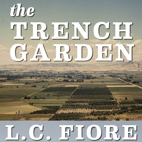 The Trench Garden Audiobook By L. C. Fiore cover art