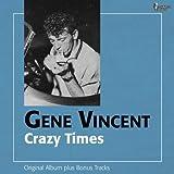 Crazy Times (Original Album Plus Bonus Tracks)