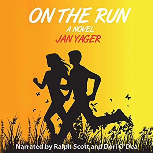 On the Run     A Novel              Autor:                                                                                                                                 Jan Yager                               Sprecher:                                                                                                                                 Ralph Scott,                                                                                        Dori O'Dea                      Spieldauer: 4 Std. und 49 Min.     Noch nicht bewertet     Gesamt 0,0