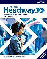 Headway: Intermediate: Student's Book B with Online Practice
