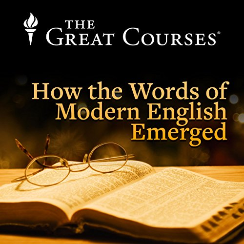 How the Words of Modern English Emerged cover art