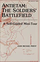 Antietam: The Soldiers' Battlefield : A Self-Guided Mini-Tour