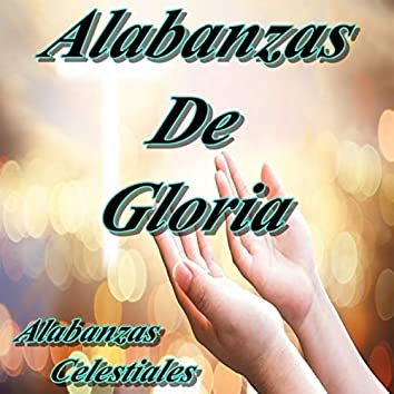 Alabanzas De Gloria