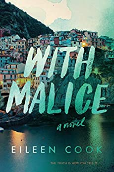 With Malice: A Novel by [Eileen Cook]