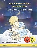 Que duermas bien, pequeño lobo – İyi uykular, küçük kurt (español – turco): Libro infantil...