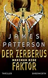 James Patterson: Der Zerberus Faktor