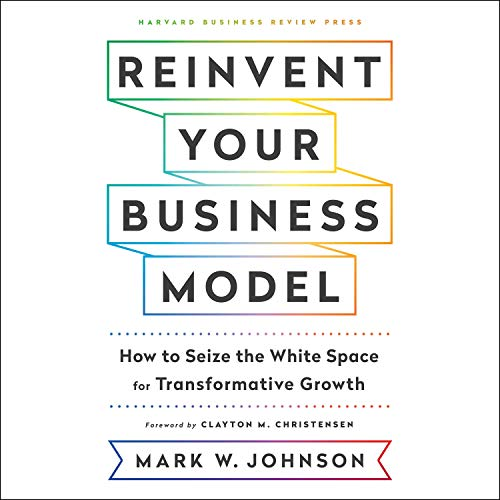 Reinvent Your Business Model cover art