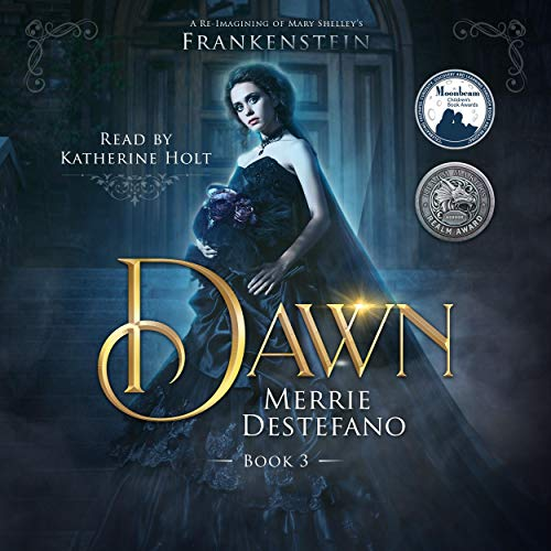 Dawn: A Re-Imagining of Mary Shelley's Frankenstein cover art