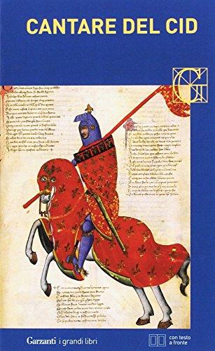 Cantare del Cid. Testo spagnolo a fronte