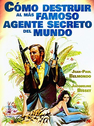 Cómo destruir al más famoso agente secreto del mundo