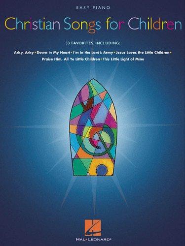 Christian Songs for Children: Easy Piano