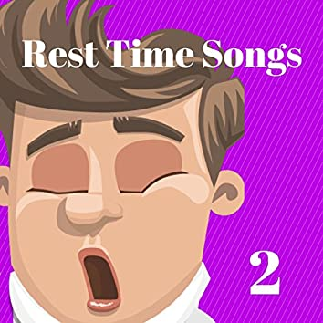 Rest Time Song's, Vol. 2