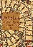 Lettre à Julien sur Rabelais - Le Tiers Livre et le jeu de l'oie