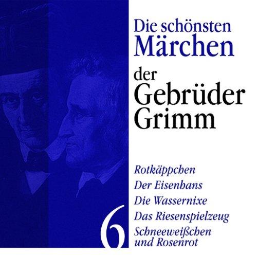 『Rotkäppchen, Der Eisenhans, Schneeweißchen und Rosenrot』のカバーアート