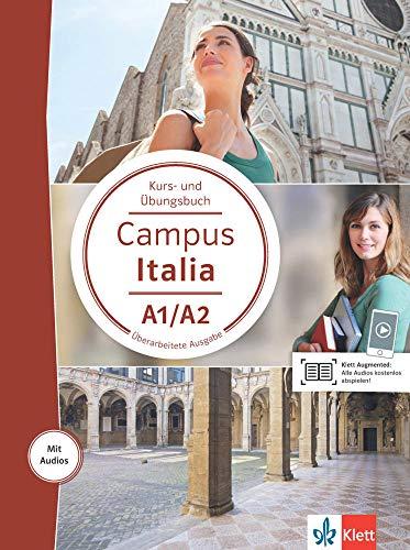 Campus Italia A1/A2: Kurs- und Übungsbuch mit Audios für Smartphone/Tablet