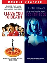 I Love You to Death / To Die for [Import]