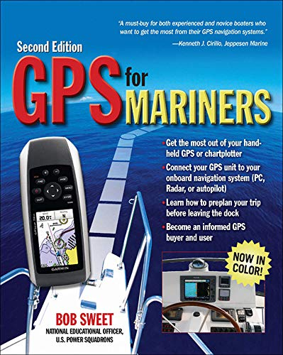 GPS for Mariners, 2nd Edition: A Guide for the Recreational Boater (INTERNATIONAL MARINE-RMP)