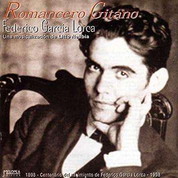 Romancero Gitano de Federico García Lorca (Una Musicalización de Litto Nebbia)