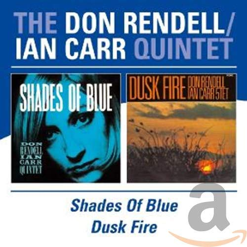 Shades Of Blue/Dusk Fire / The Don Rendell/Ian Carr Quintet