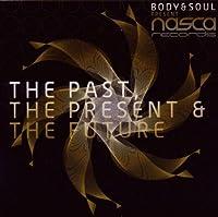 Past the Present the Future