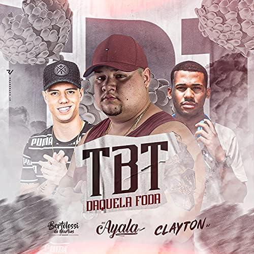 DJ Bertolossi, MC Ayala & Clayton DJ