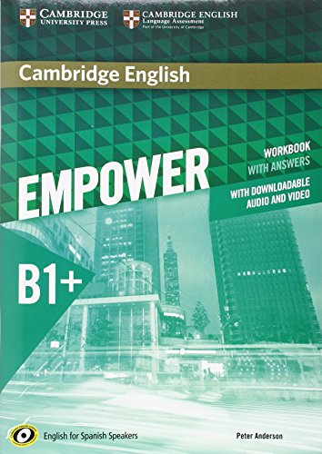 Cambridge English Empower for Spanish Speakers B1+ Workbook with Answers, with Downloadable Audio and Video