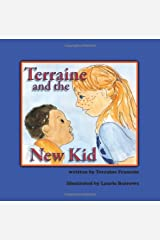 Terraine and the New Kid (Terraine's Little World, Book 2) Paperback