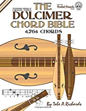 The Dulcimer Chord Bible: Standard Modal & Chromatic Tunings (Fretted Friends Series)