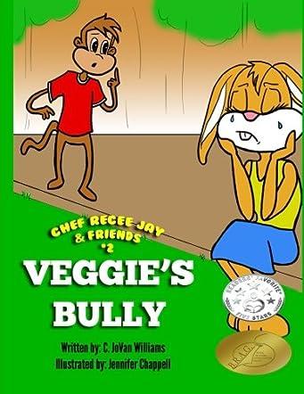 Veggie's Bully