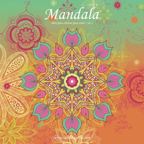 Mandala libro para colorear para niños 1 & 2 (Mandala para niños)