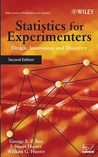 Statistics for Experimenters: Design, Innovation, and Discovery: 559 (Wiley Series in Probability and Statistics)