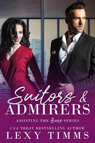 Suitors And Admirers (Assisting the Boss Series Book 5) (English Edition)