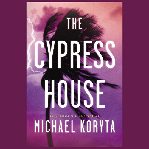 The Cypress House audiobook cover art