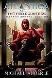 The Red Countess: An Atlantica Universe Adventure (Valentina Winters Book 1)