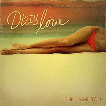 Dirty Love - Single
