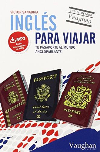 Inglés viajar: Tu pasaporte mundo angloparlante