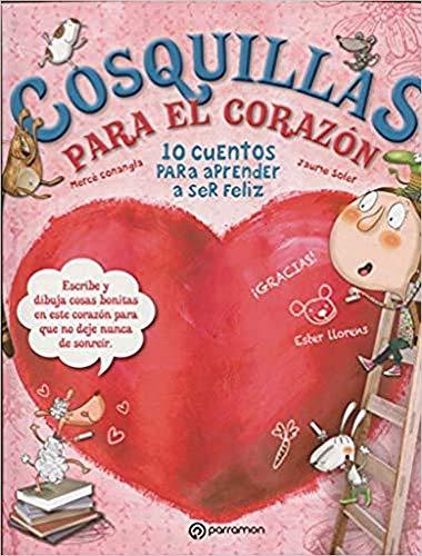 Cosquillas para el corazón (10 cuentos para)