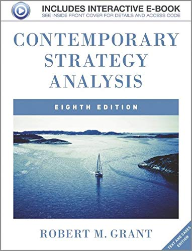 Contemporary strategy analysis. Text and Cases