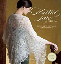 Knitted Lace of Estonia: Techniques, Patterns and Traditions