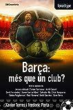 El Barça, més que un club?: 21 (Fora de Joc)