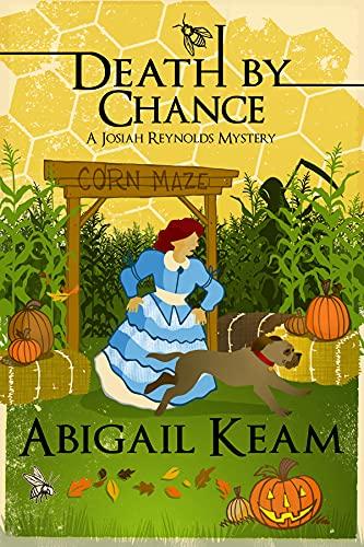 Death By Chance : A Josiah Reynolds Mystery 16 by [Abigail Keam]