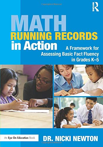 Compare Textbook Prices for Math Running Records in Action: A Framework for Assessing Basic Fact Fluency in Grades K-5 Eye on Education Books 1 Edition ISBN 9781138927643 by Newton, Nicki