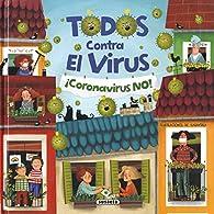 Todos contra El Virus par  Kasandra